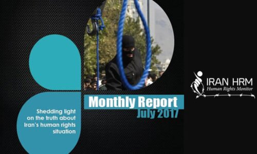 Iran HRM monthly report - July - Situation of human rights in Iran