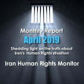 Iran Human Rights Monitor, Monthly Report